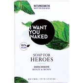 I Want You Naked - Duschseife - For Heroes Duschseife Minze & Mohn