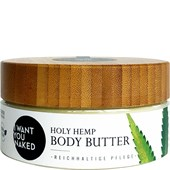 I Want You Naked - Lotionen, Creme & Öl - Bio-Hanfsamenöl & Vitamin E Holy Hemp Body Butter