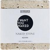 I Want You Naked - Seifen - Seifenablage Square