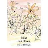 Une Nuit Nomade - Une Nuit à Bali - Fleur des Fleurs Eau de Parfum Spray