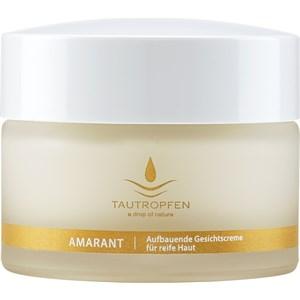 Tautropfen - Amaranth Anti-Age Solutions - Aufbauende Gesichtscreme